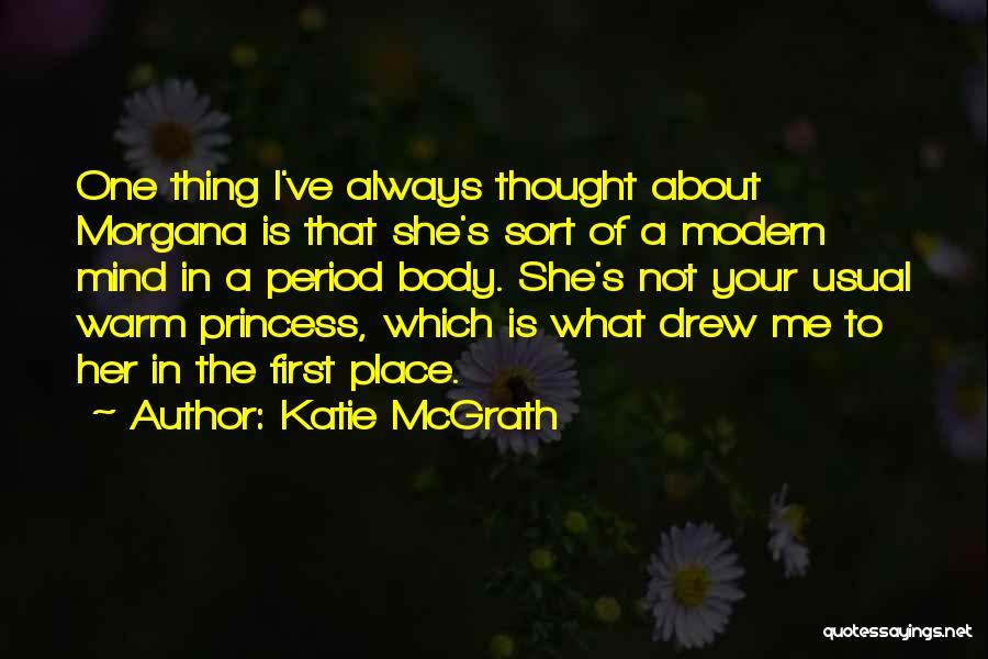 Katie McGrath Quotes 2048674