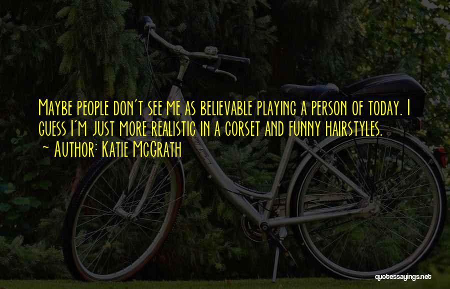 Katie McGrath Quotes 2054728