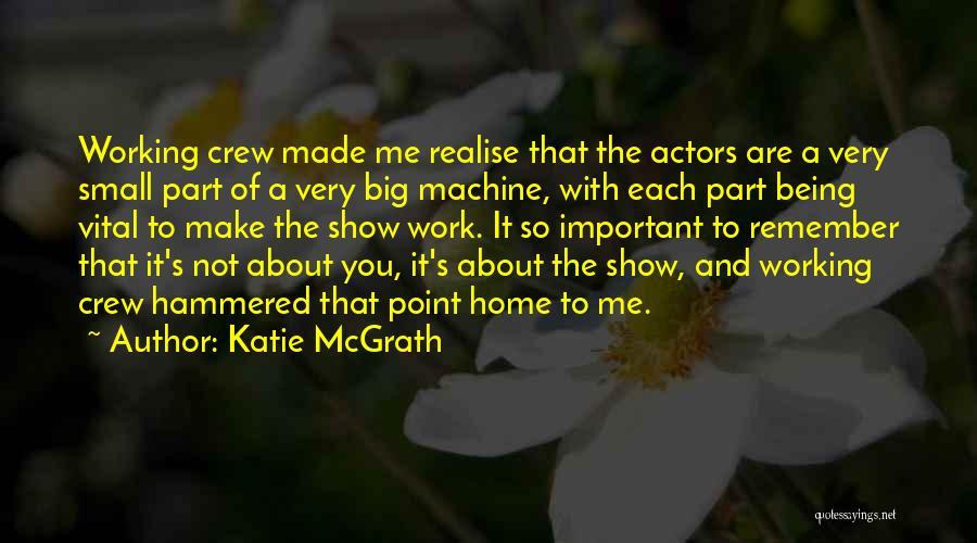 Katie McGrath Quotes 556656