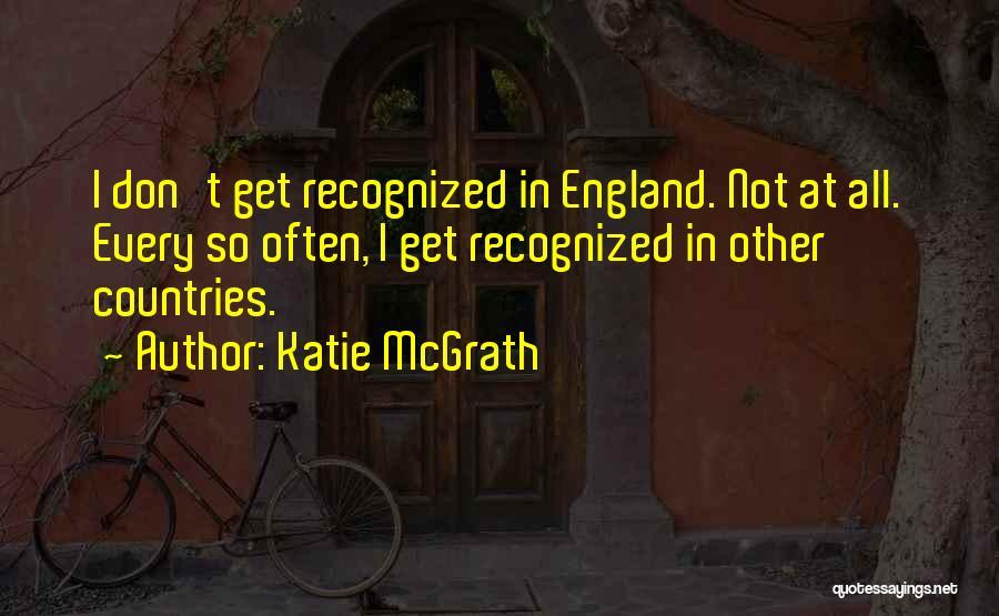 Katie McGrath Quotes 704778