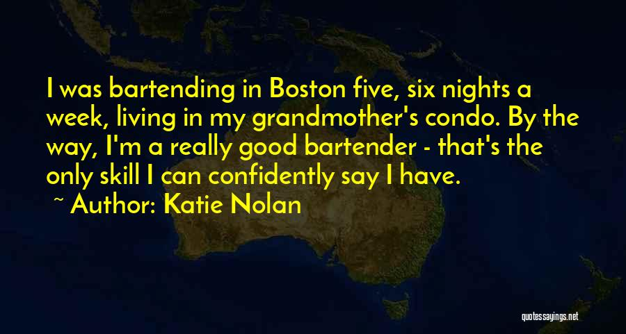 Katie Nolan Quotes 1981366
