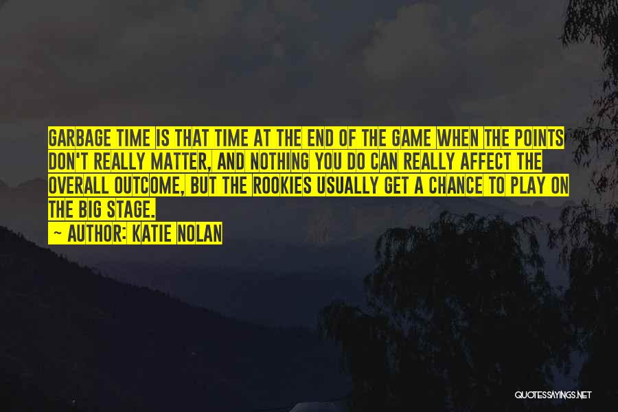 Katie Nolan Quotes 260626
