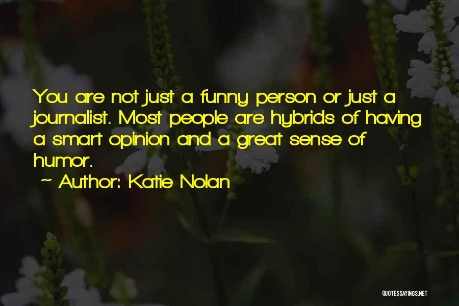Katie Nolan Quotes 331960