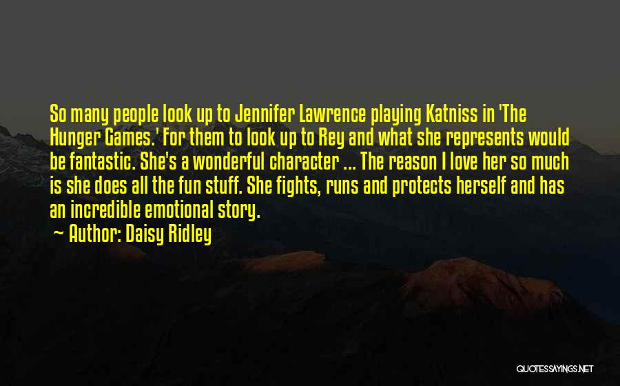 Katniss Character Quotes By Daisy Ridley