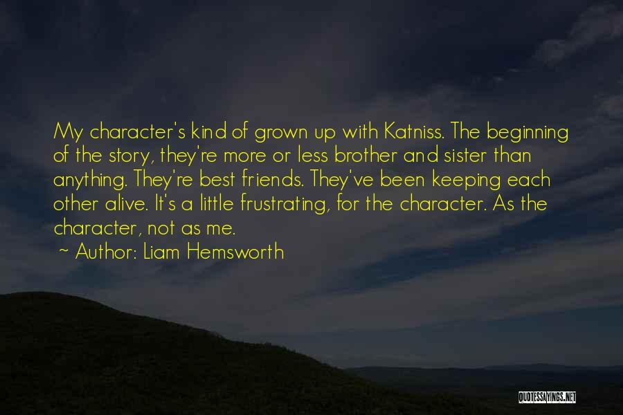 Katniss Character Quotes By Liam Hemsworth