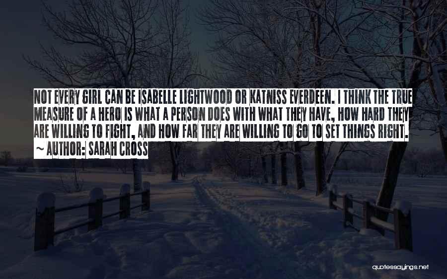 Katniss Quotes By Sarah Cross