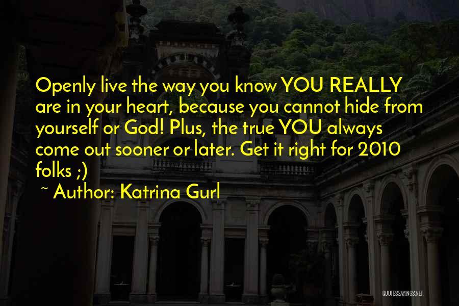 Katrina Gurl Quotes 1850236