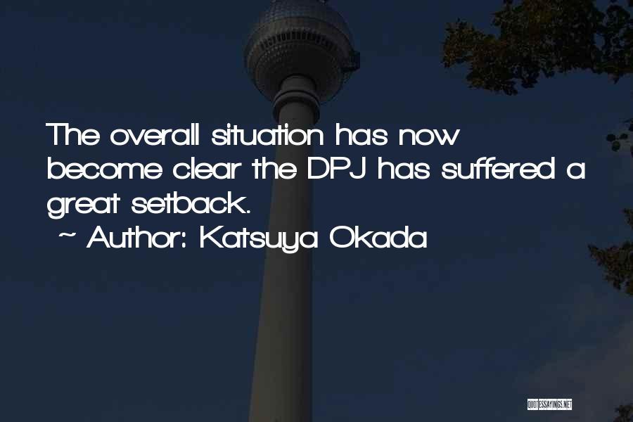 Katsuya Okada Quotes 1184679