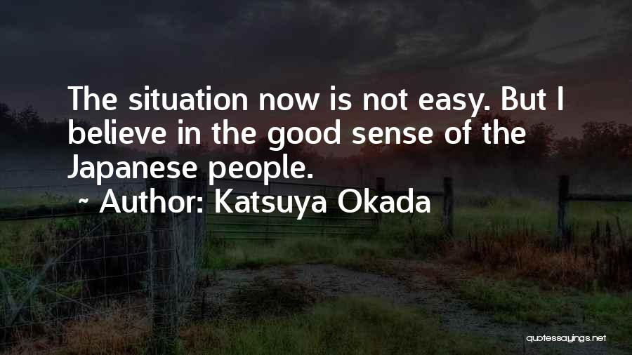 Katsuya Okada Quotes 1693209