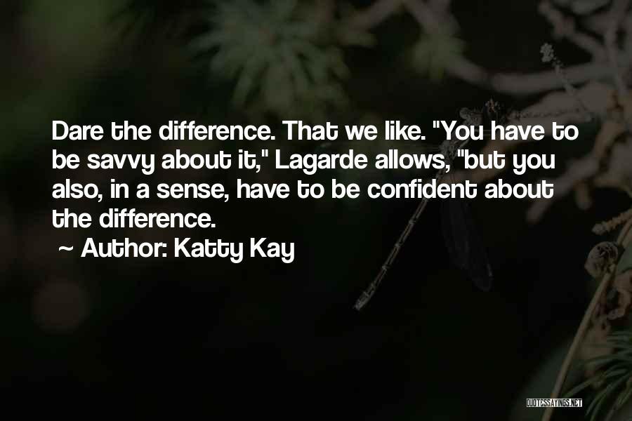 Katty Kay Quotes 105139