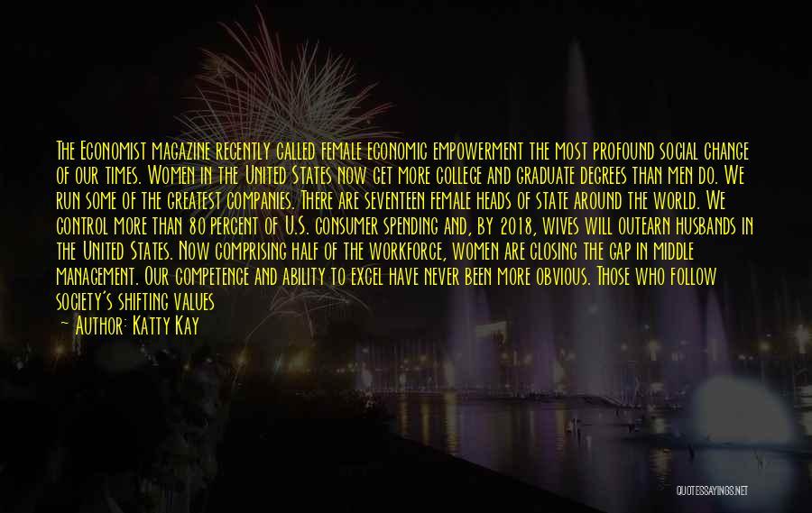 Katty Kay Quotes 1074900