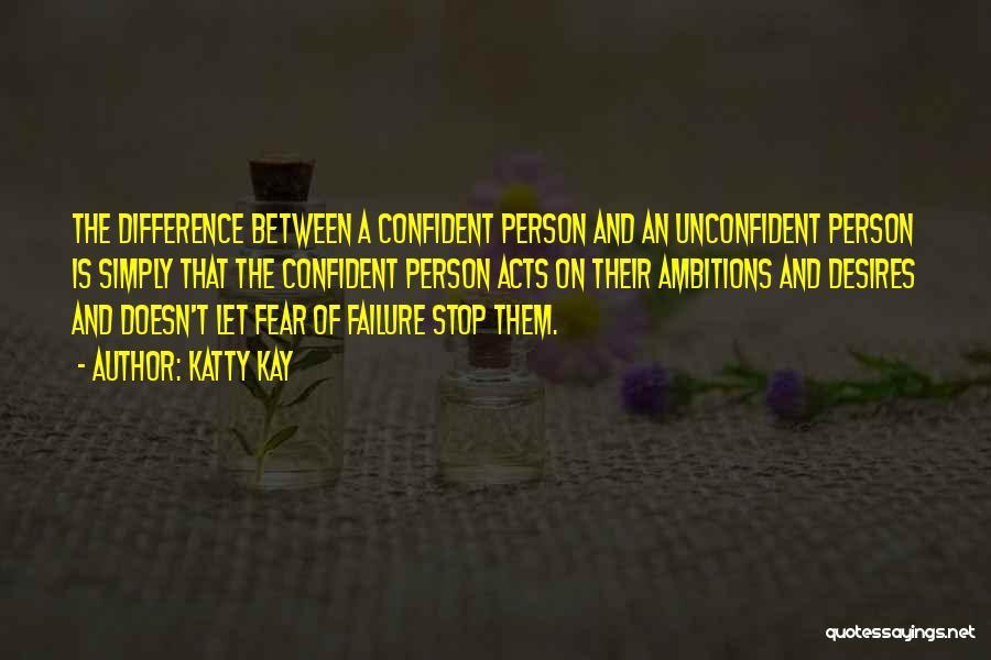 Katty Kay Quotes 1138334