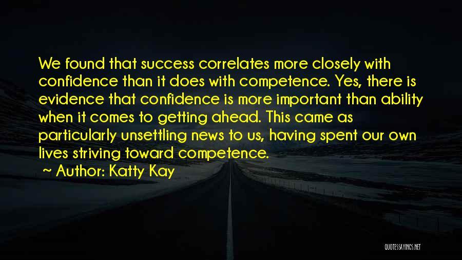 Katty Kay Quotes 1428214