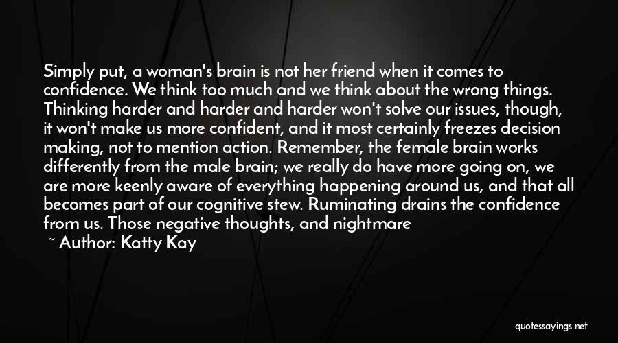 Katty Kay Quotes 1519871