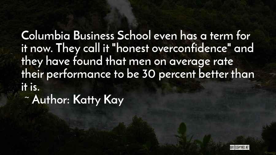 Katty Kay Quotes 193003