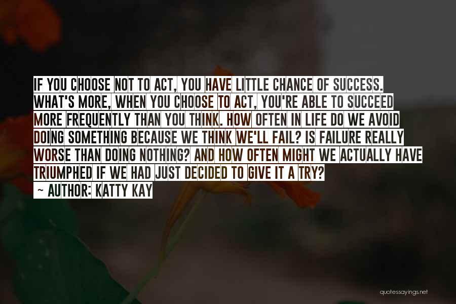 Katty Kay Quotes 693451