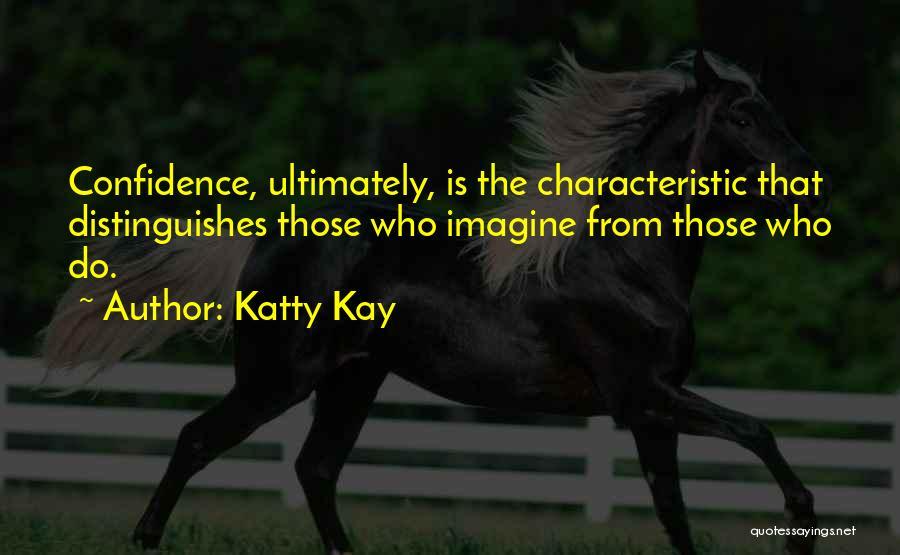 Katty Kay Quotes 933388