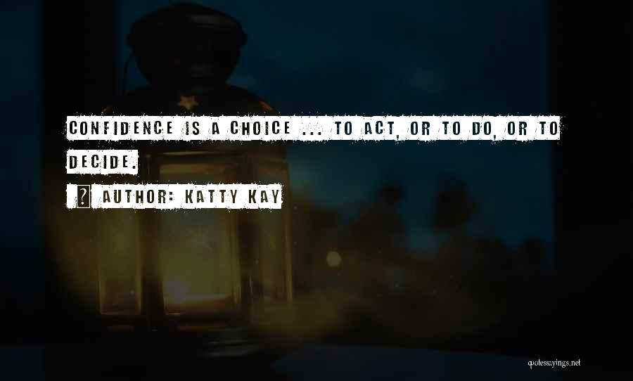 Katty Kay Quotes 935379