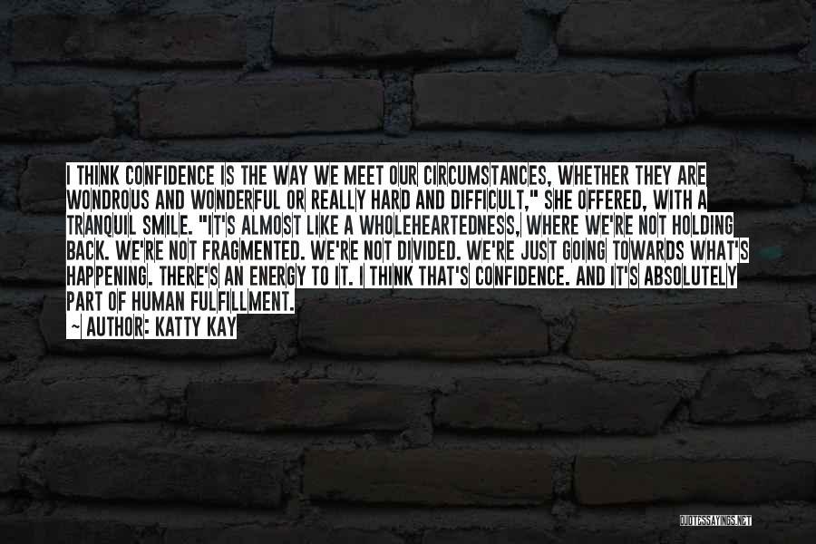 Katty Kay Quotes 958863