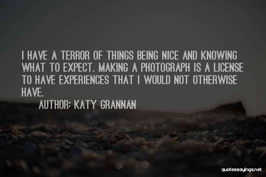 Katy Grannan Quotes 882663