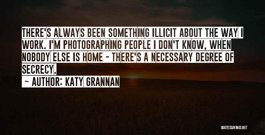 Katy Grannan Quotes 885325