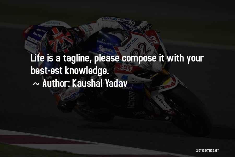 Kaushal Yadav Quotes 678123