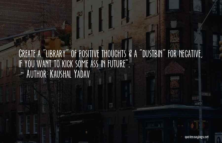 Kaushal Yadav Quotes 74723