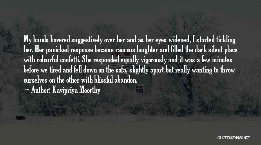 Kavipriya Moorthy Quotes 167612