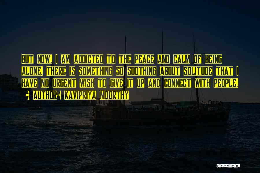 Kavipriya Moorthy Quotes 892785