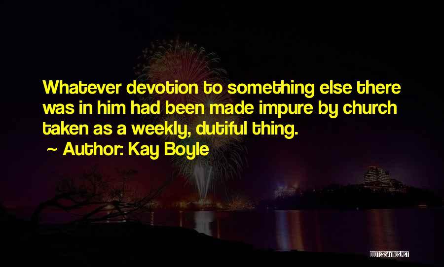 Kay Boyle Quotes 1663918