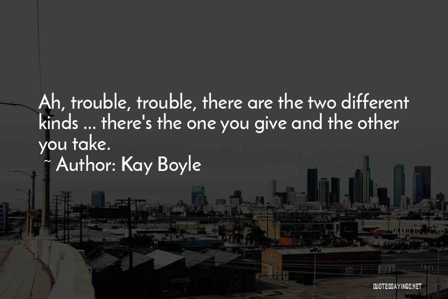 Kay Boyle Quotes 643749