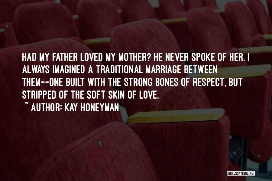 Kay Honeyman Quotes 1729315