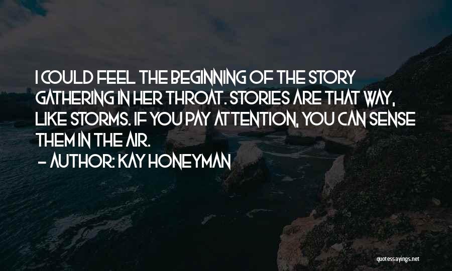 Kay Honeyman Quotes 1781005
