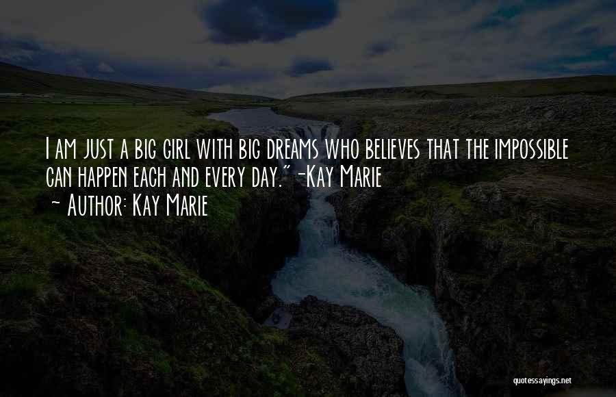 Kay Marie Quotes 1030399