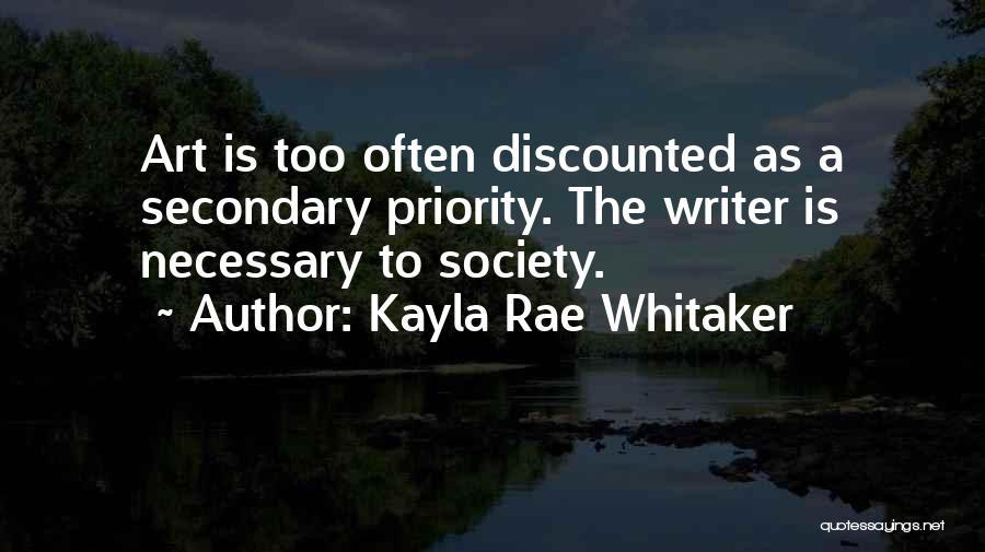 Kayla Rae Whitaker Quotes 1610889