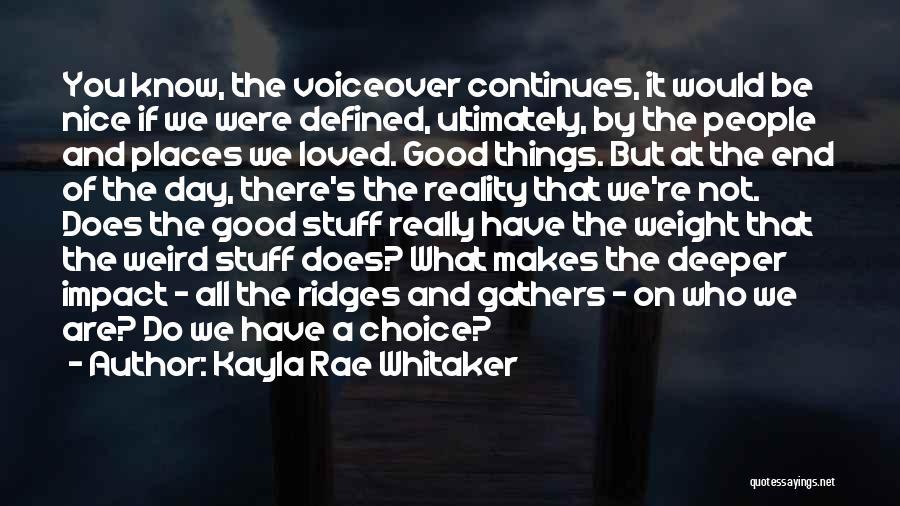 Kayla Rae Whitaker Quotes 1634761