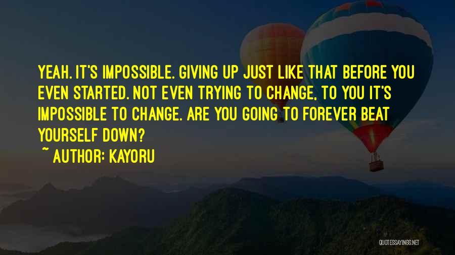 Kayoru Quotes 1800572