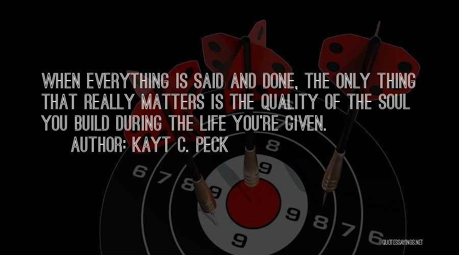 Kayt C. Peck Quotes 636164