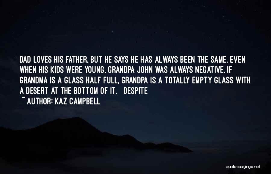 Kaz Quotes By Kaz Campbell