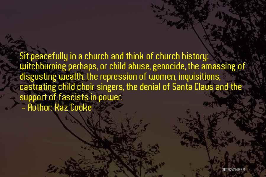 Kaz Quotes By Kaz Cooke