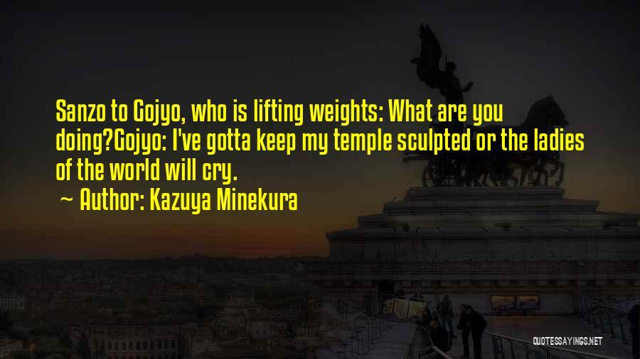 Kazuya Minekura Quotes 1177788