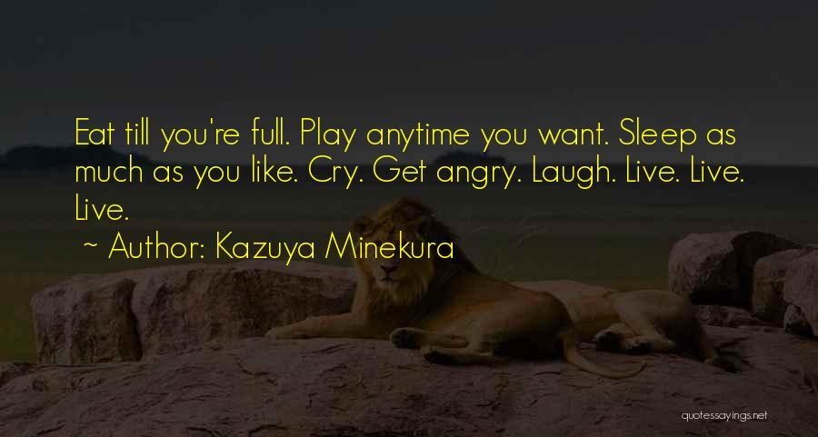 Kazuya Minekura Quotes 267642