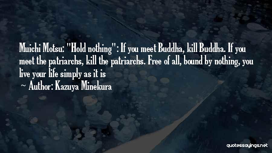 Kazuya Minekura Quotes 310043