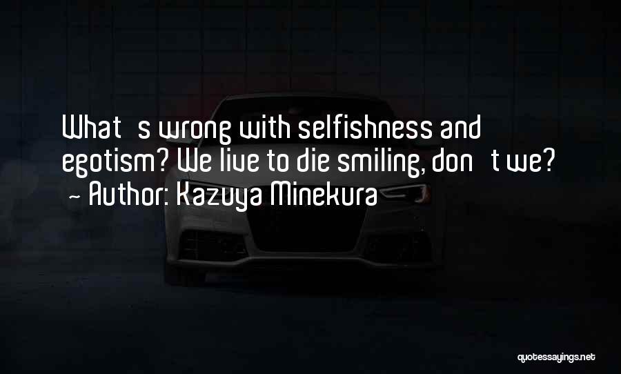 Kazuya Minekura Quotes 342305