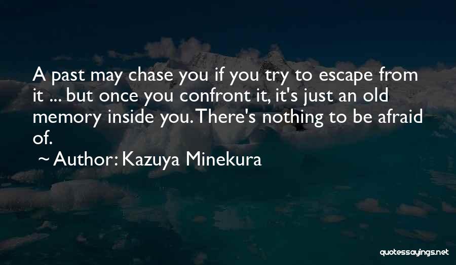 Kazuya Minekura Quotes 390549