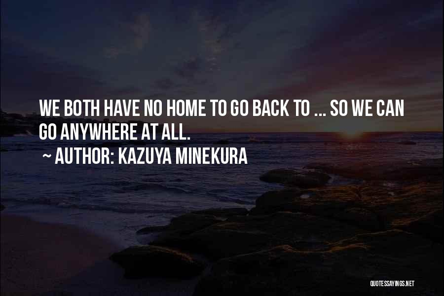 Kazuya Minekura Quotes 480347