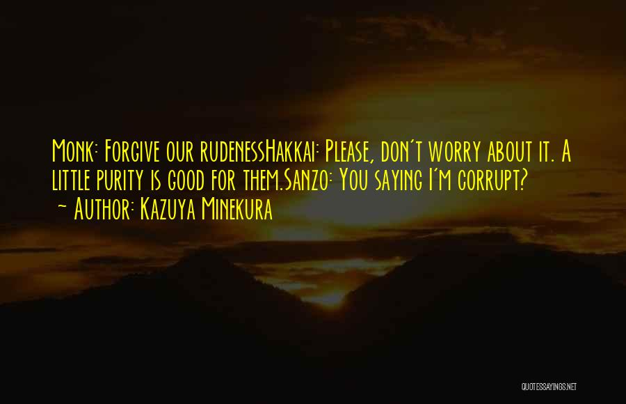 Kazuya Minekura Quotes 588200