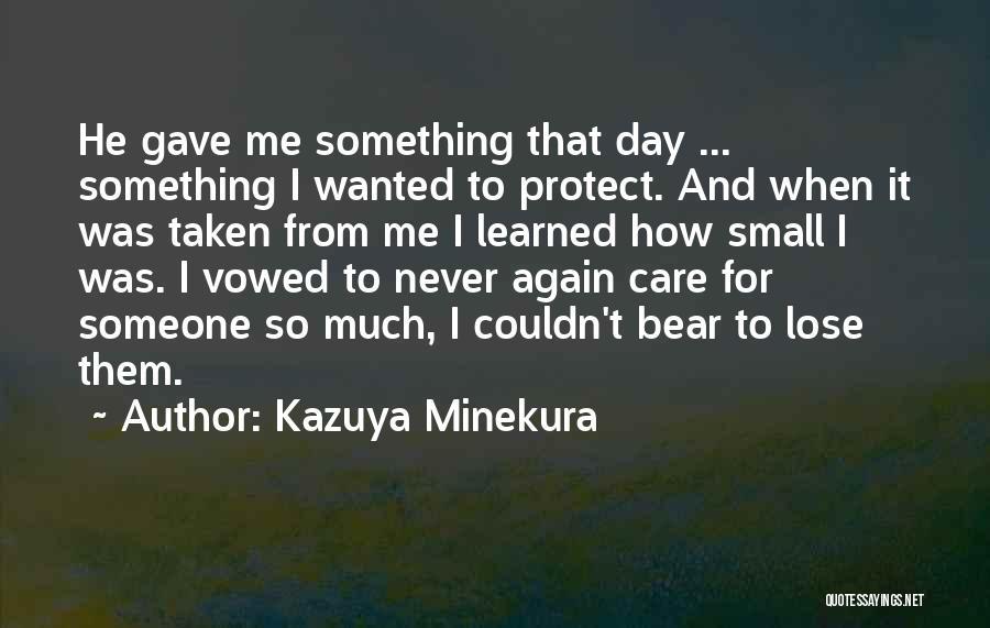 Kazuya Minekura Quotes 600445