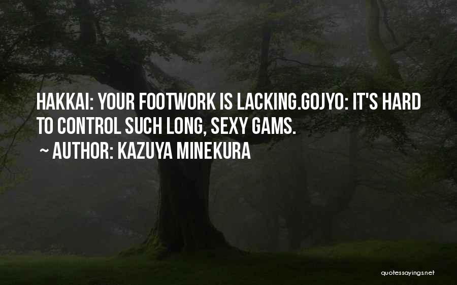 Kazuya Minekura Quotes 609721