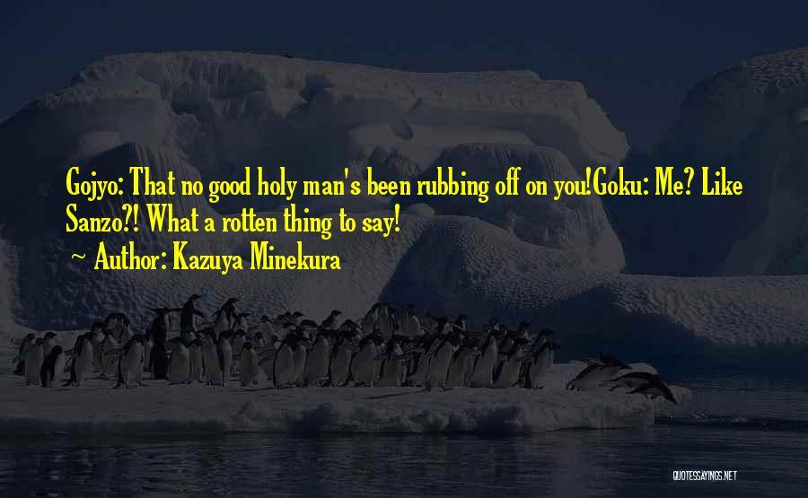 Kazuya Minekura Quotes 973552
